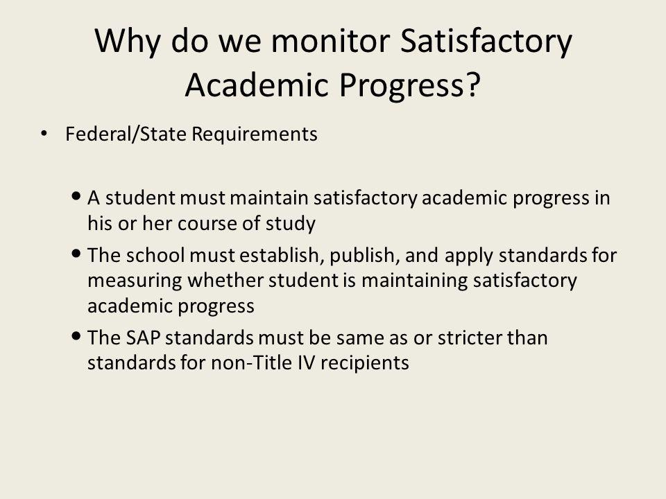 Why do we monitor Satisfactory Academic Progress