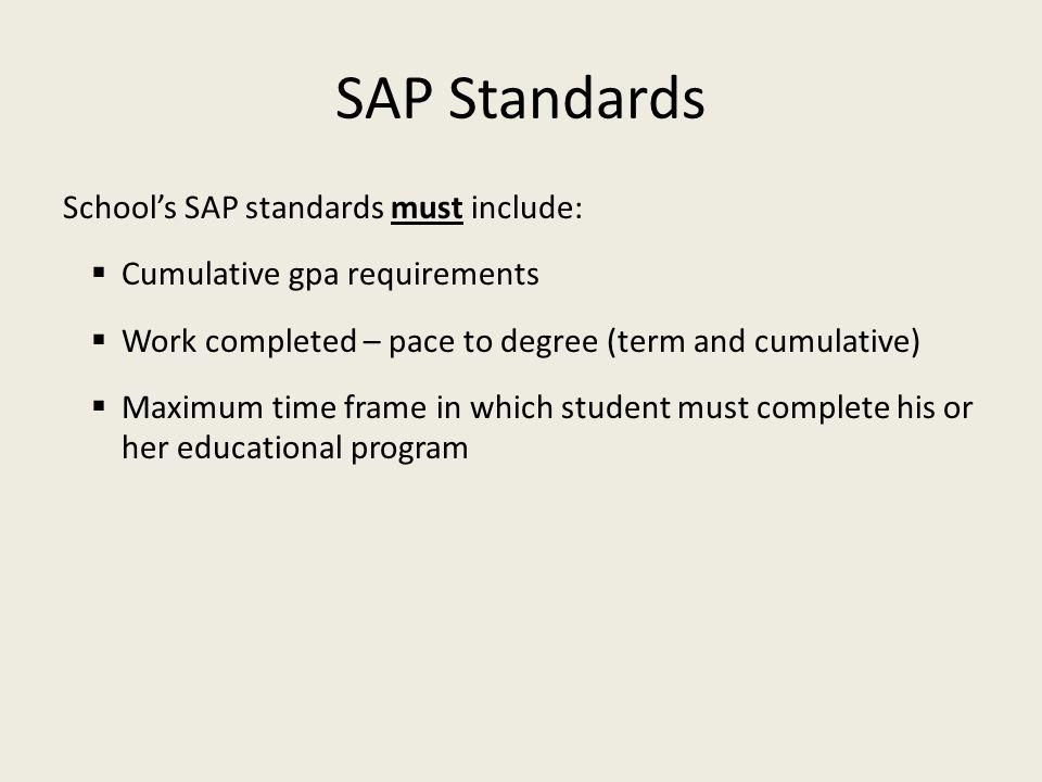 SAP Standards School's SAP standards must include: