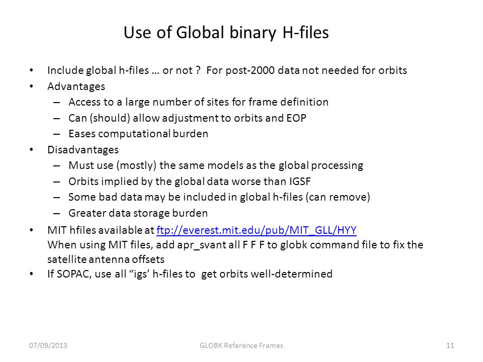 Use of Global binary H-files