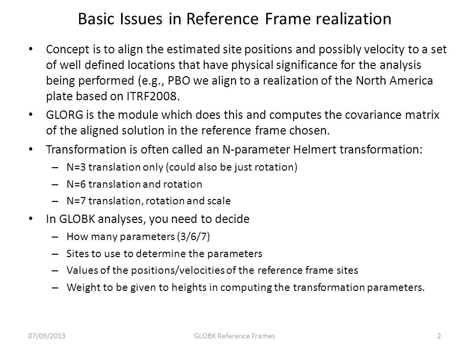 Basic Issues in Reference Frame realization