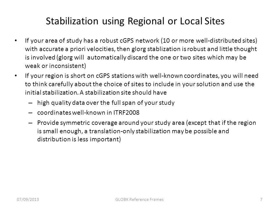 Stabilization using Regional or Local Sites