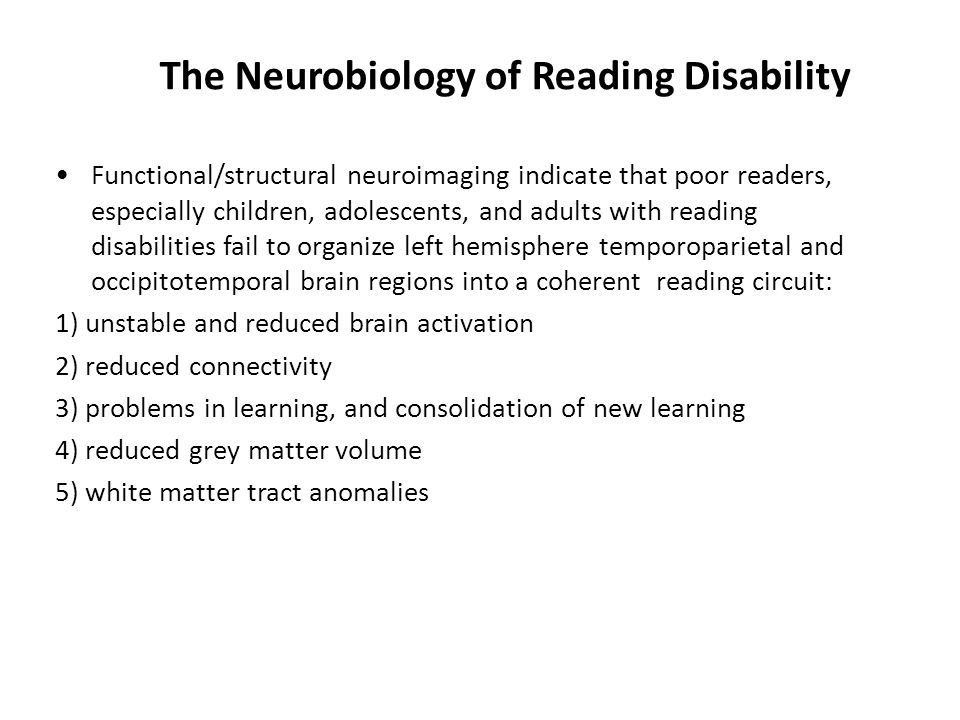 The Neurobiology of Reading Disability