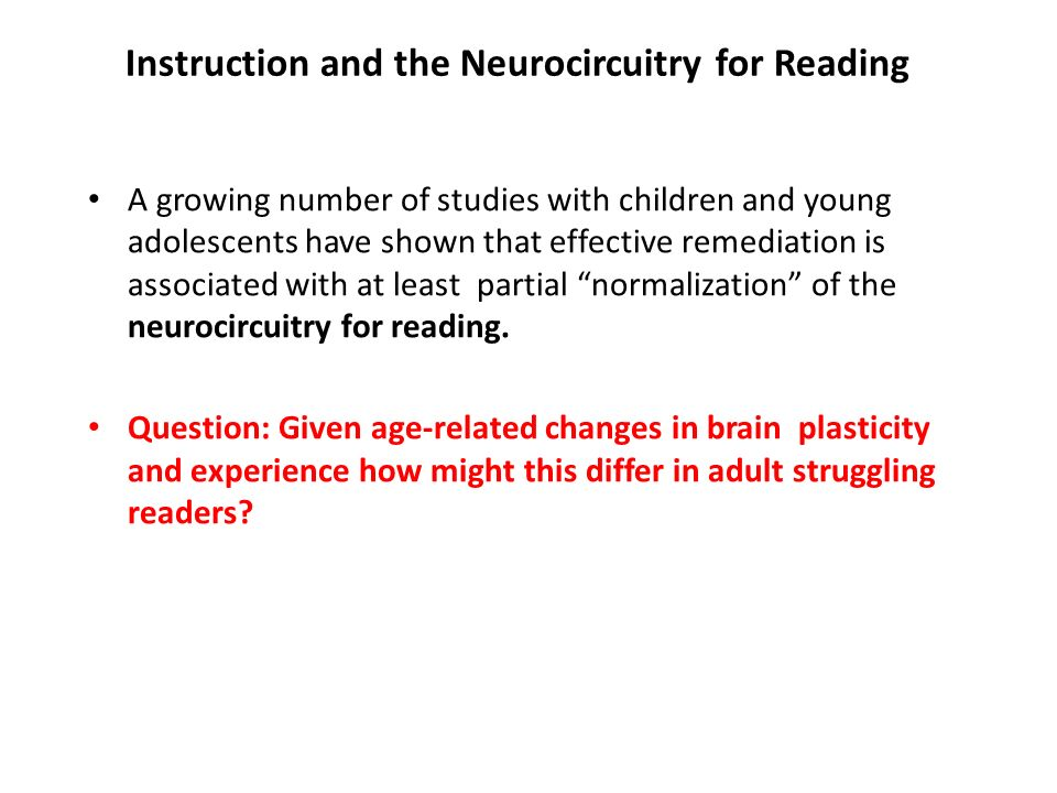 Instruction and the Neurocircuitry for Reading