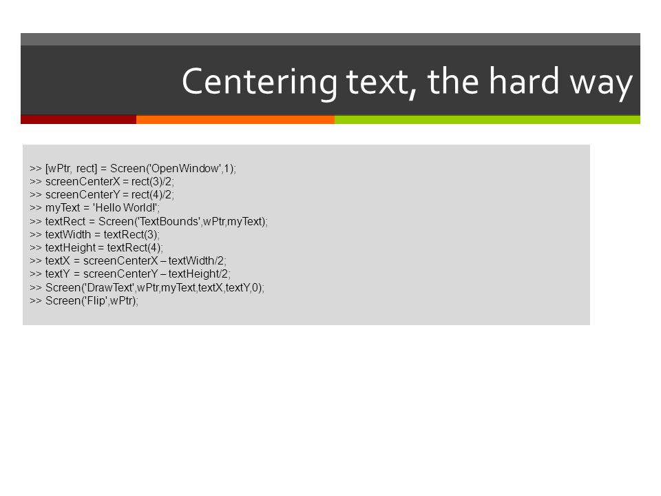 Centering text, the hard way