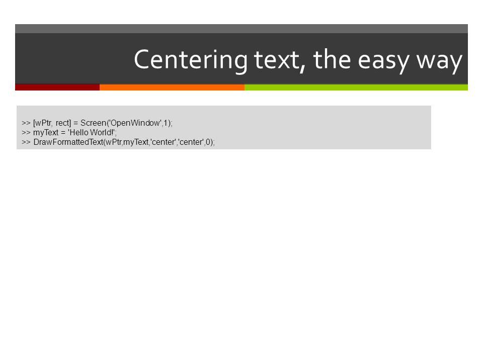Centering text, the easy way