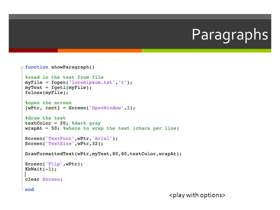 Paragraphs <play with options>