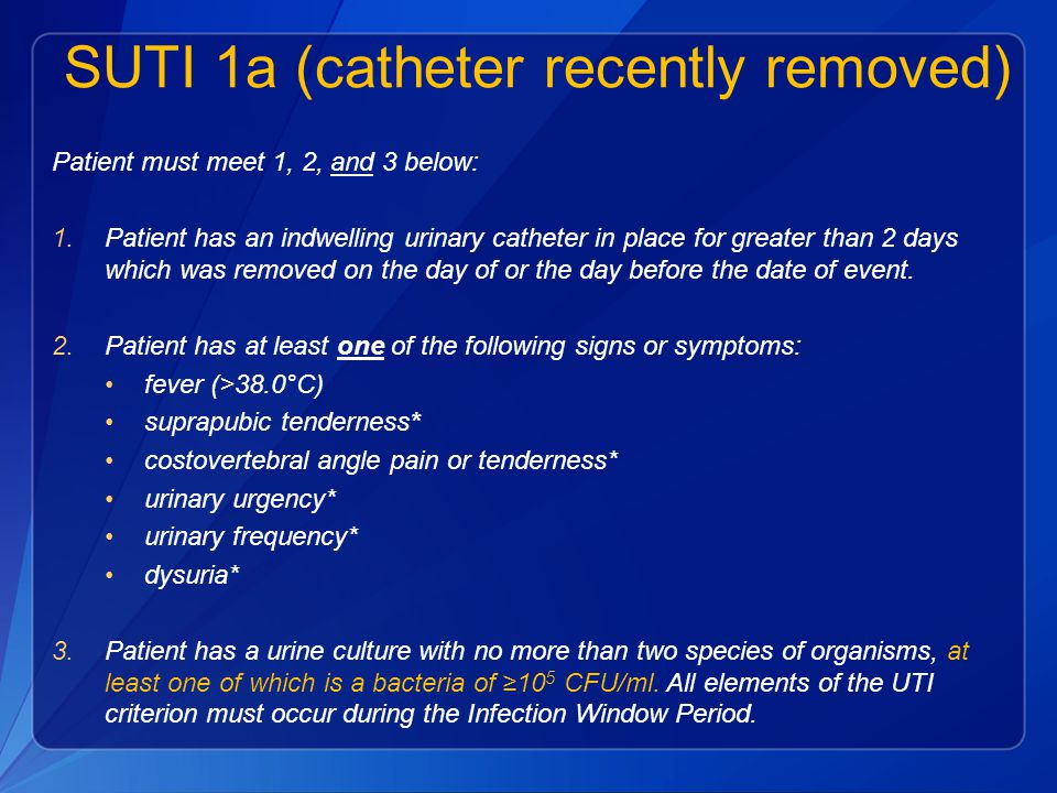 SUTI 1a (catheter recently removed)