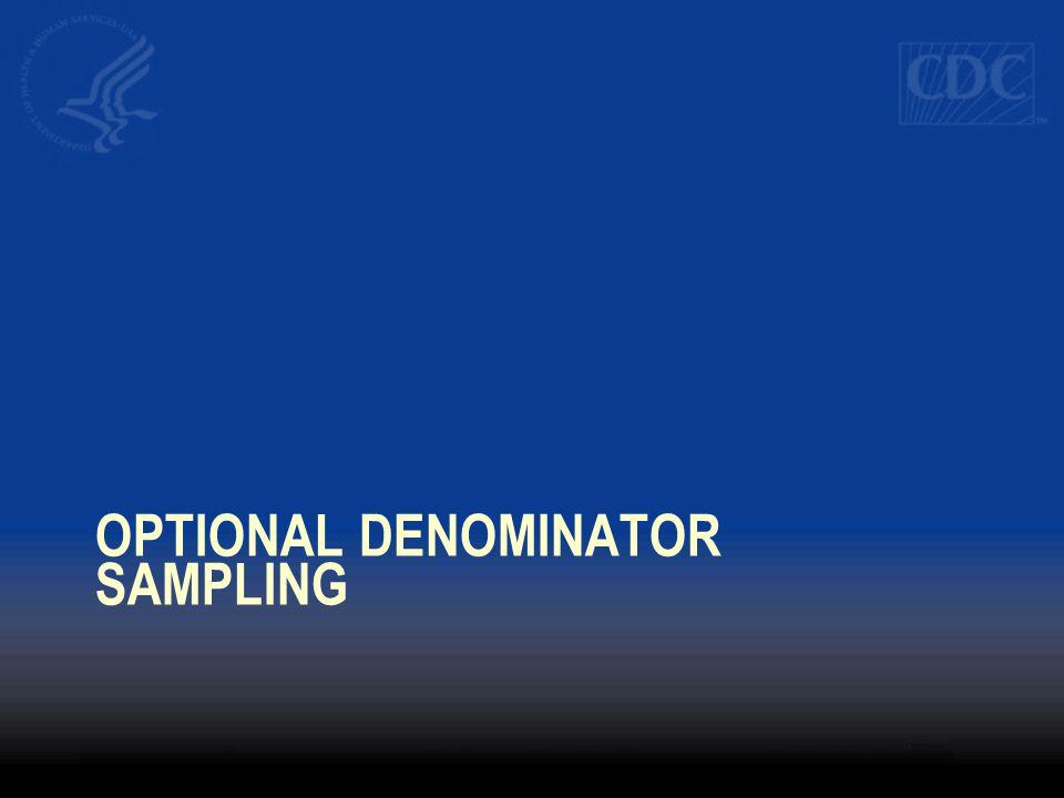 Optional Denominator Sampling