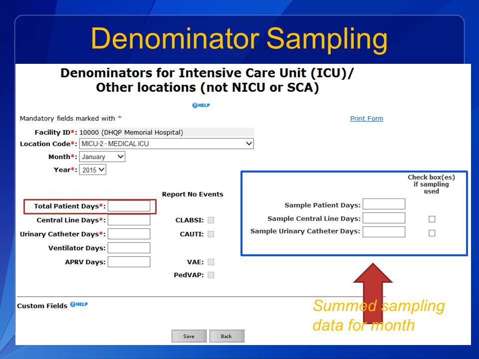 Denominator Sampling Summed sampling data for month