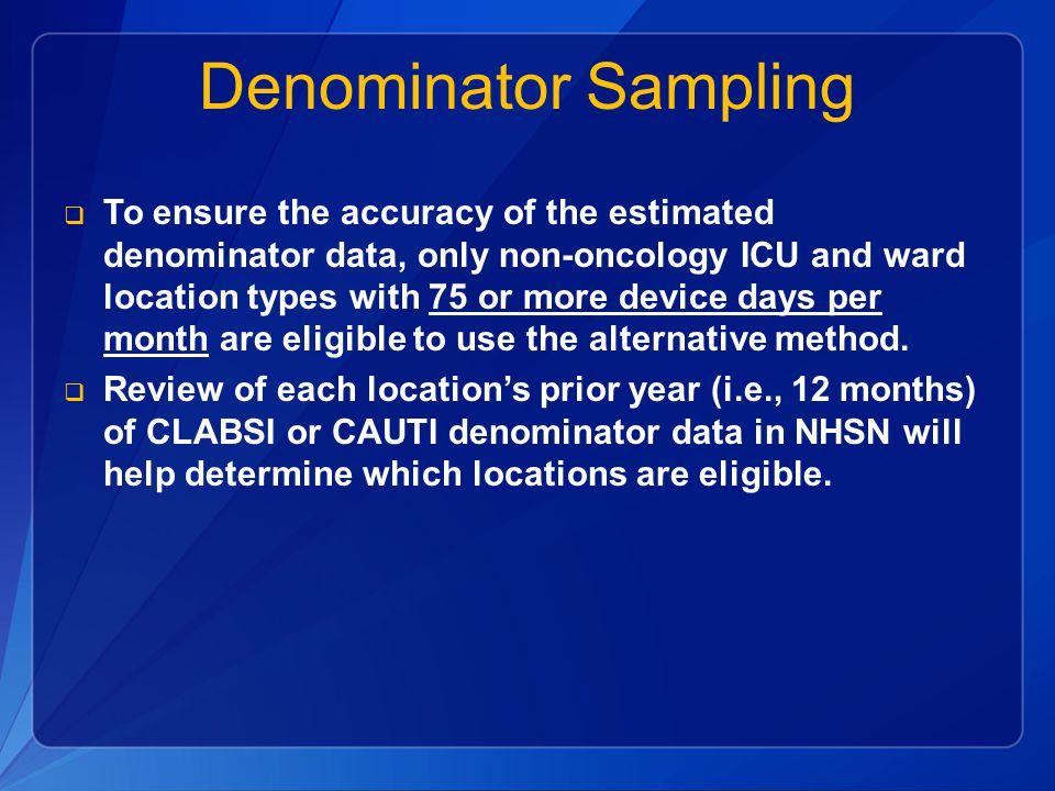 Denominator Sampling