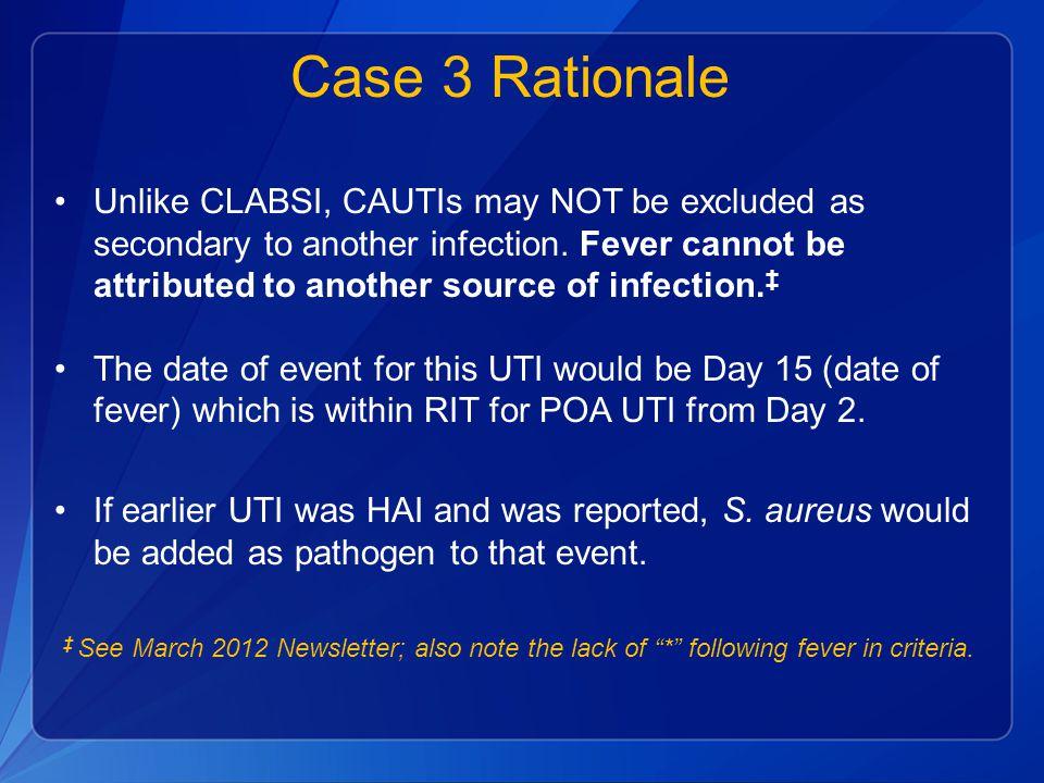 Case 3 Rationale