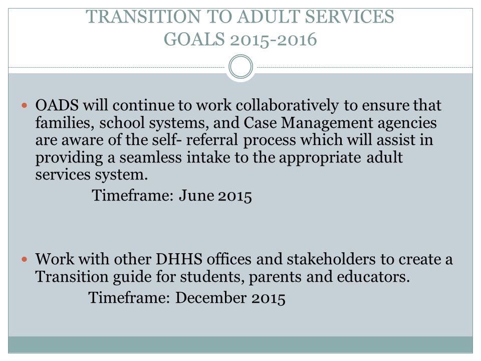 TRANSITION TO ADULT SERVICES GOALS 2015-2016