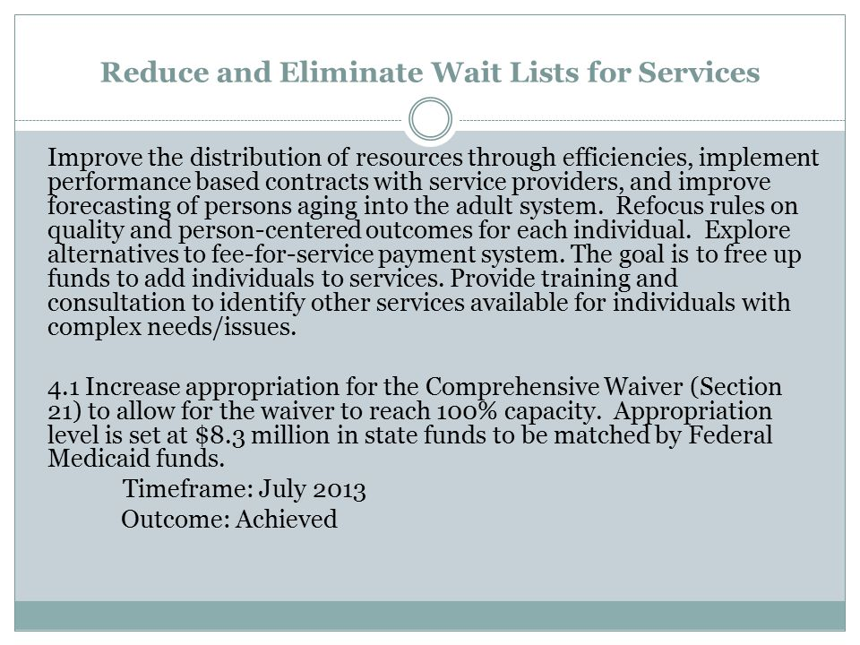 Reduce and Eliminate Wait Lists for Services