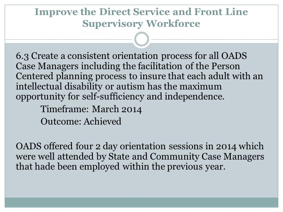 Improve the Direct Service and Front Line Supervisory Workforce