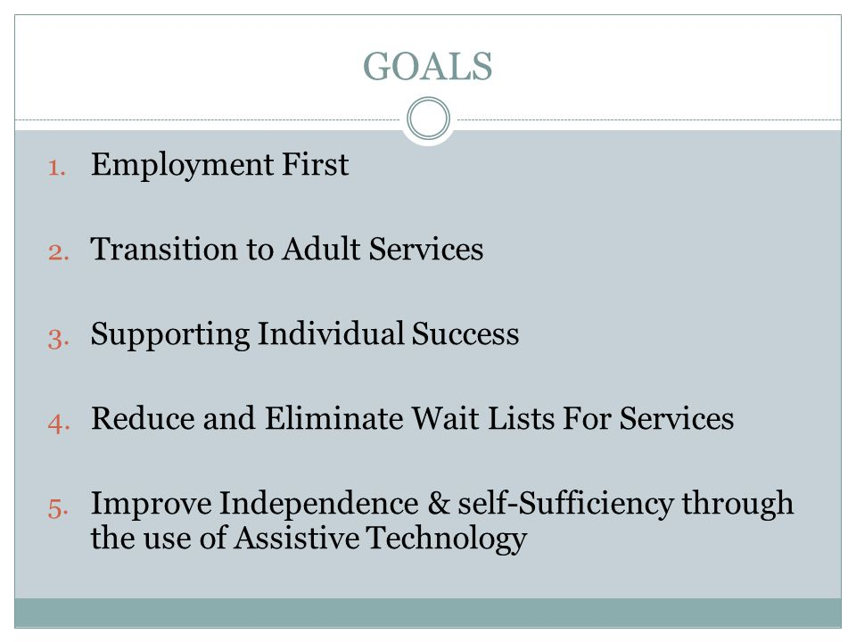GOALS Employment First Transition to Adult Services