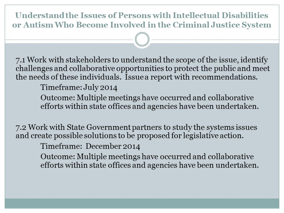 Understand the Issues of Persons with Intellectual Disabilities or Autism Who Become Involved in the Criminal Justice System