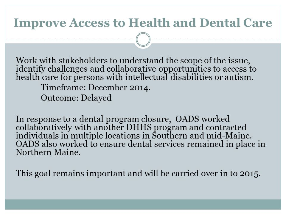 Improve Access to Health and Dental Care
