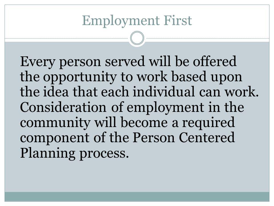 Employment First