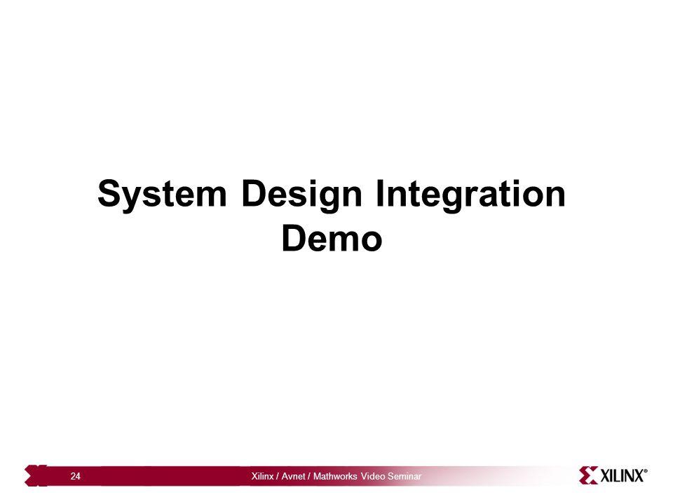 System Design Integration Demo