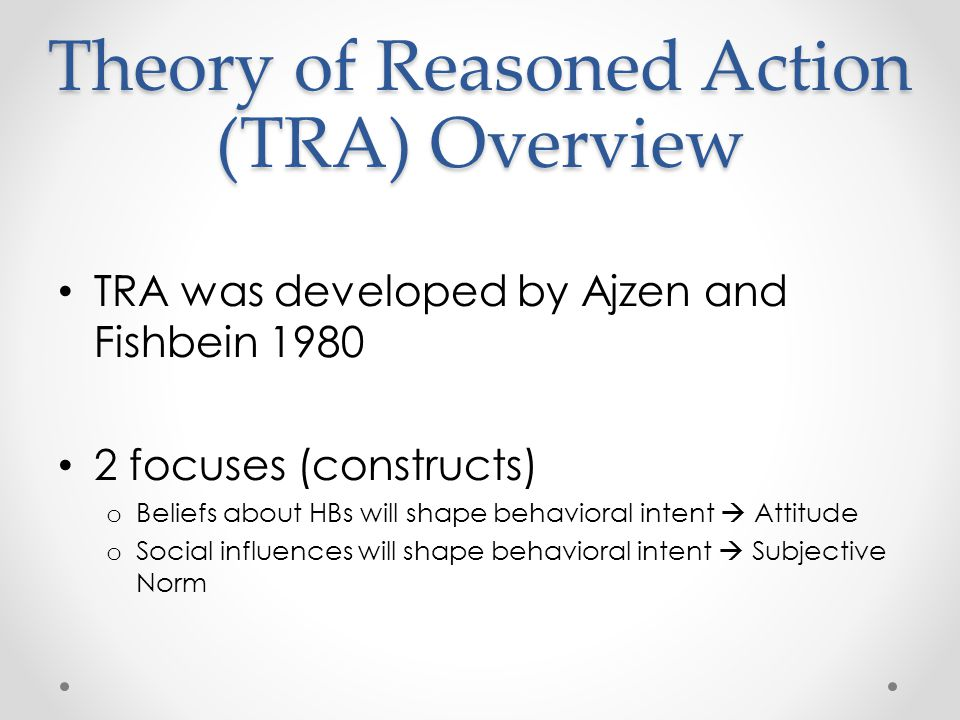 Theory of Reasoned Action (TRA) Overview