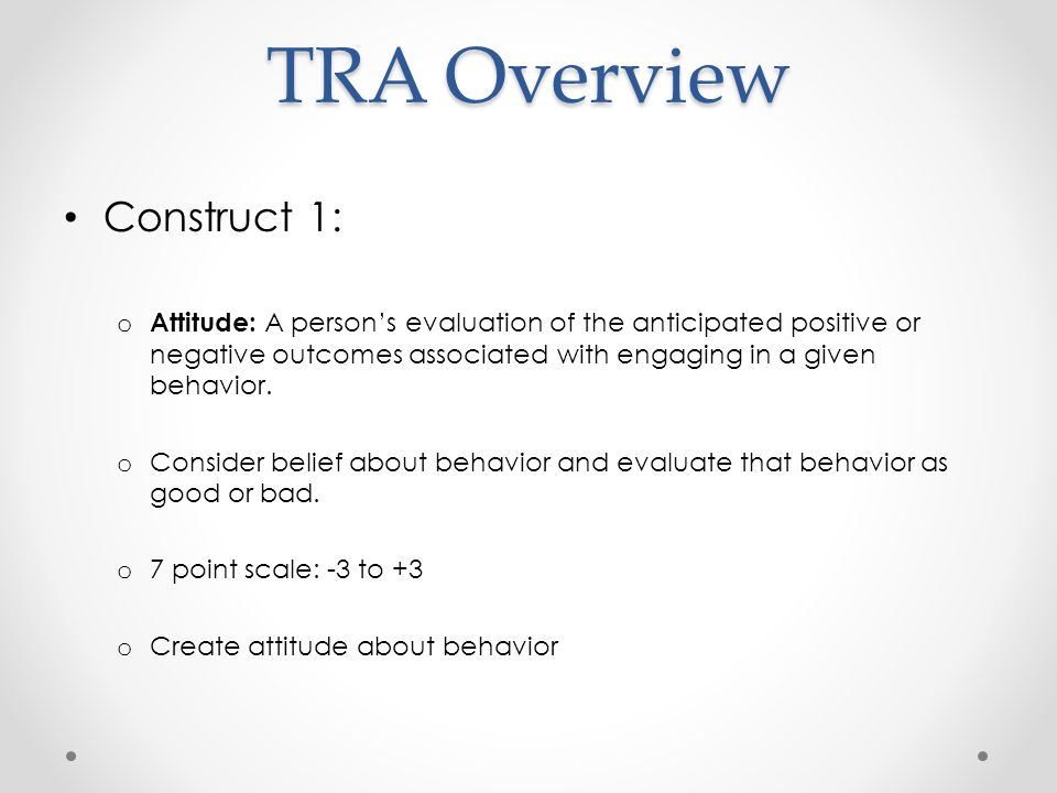 TRA Overview Construct 1: