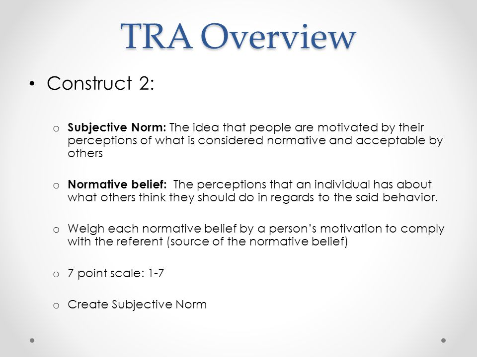 TRA Overview Construct 2: