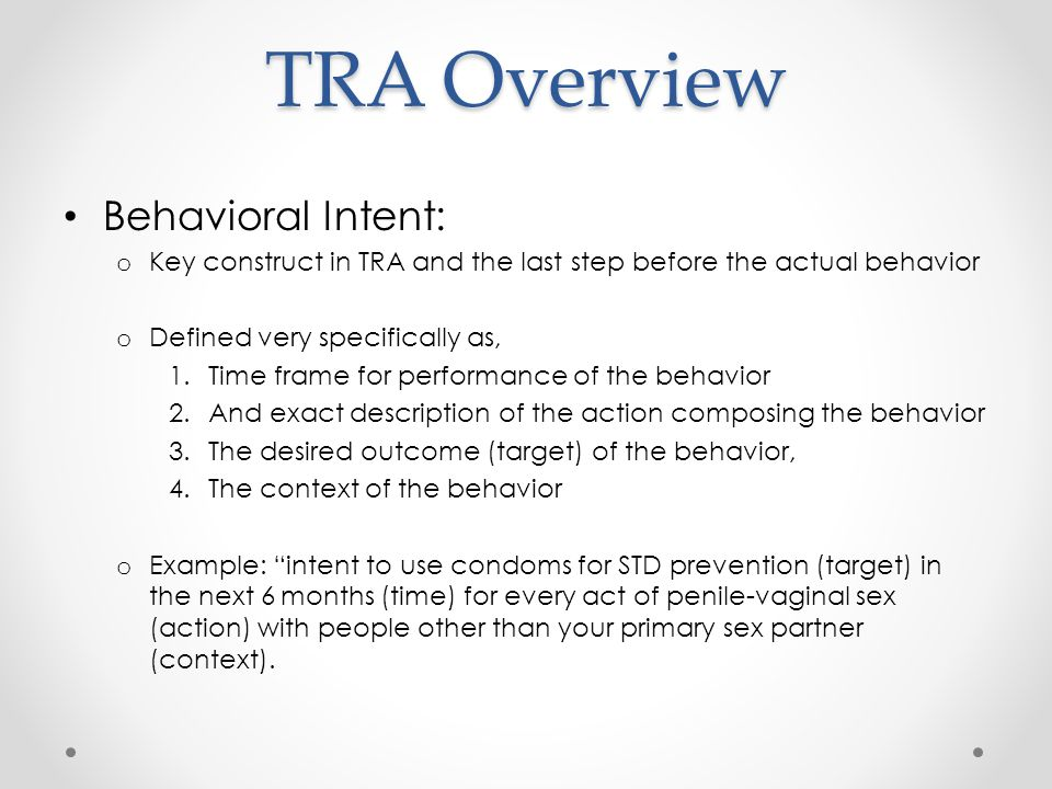 TRA Overview Behavioral Intent: