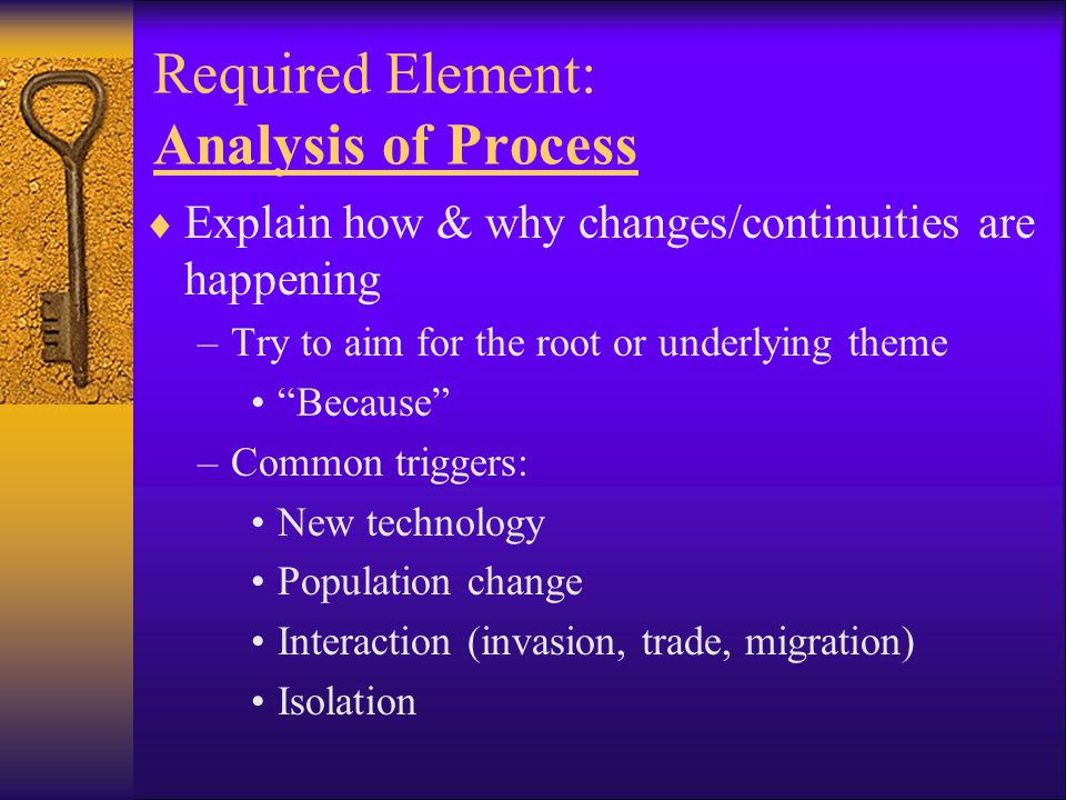 Required Element: Analysis of Process