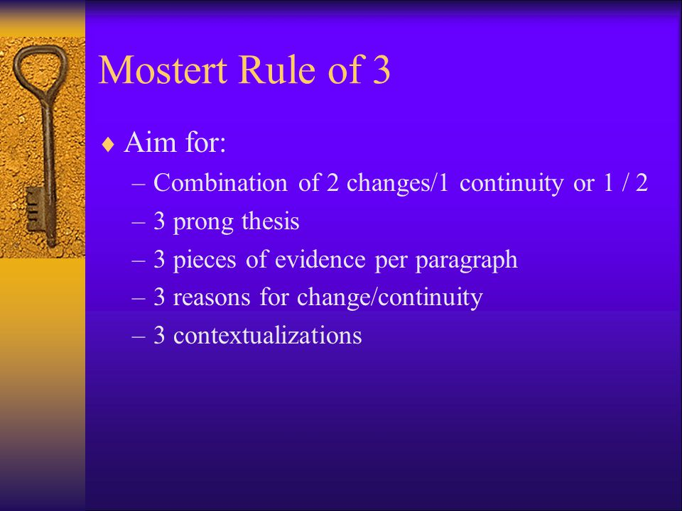 Mostert Rule of 3 Aim for: