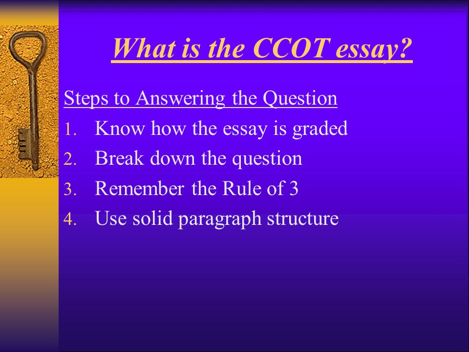 What is the CCOT essay Steps to Answering the Question