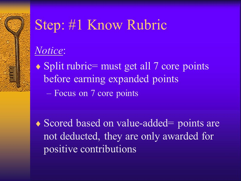 Step: #1 Know Rubric Notice: