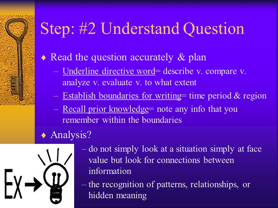 Step: #2 Understand Question