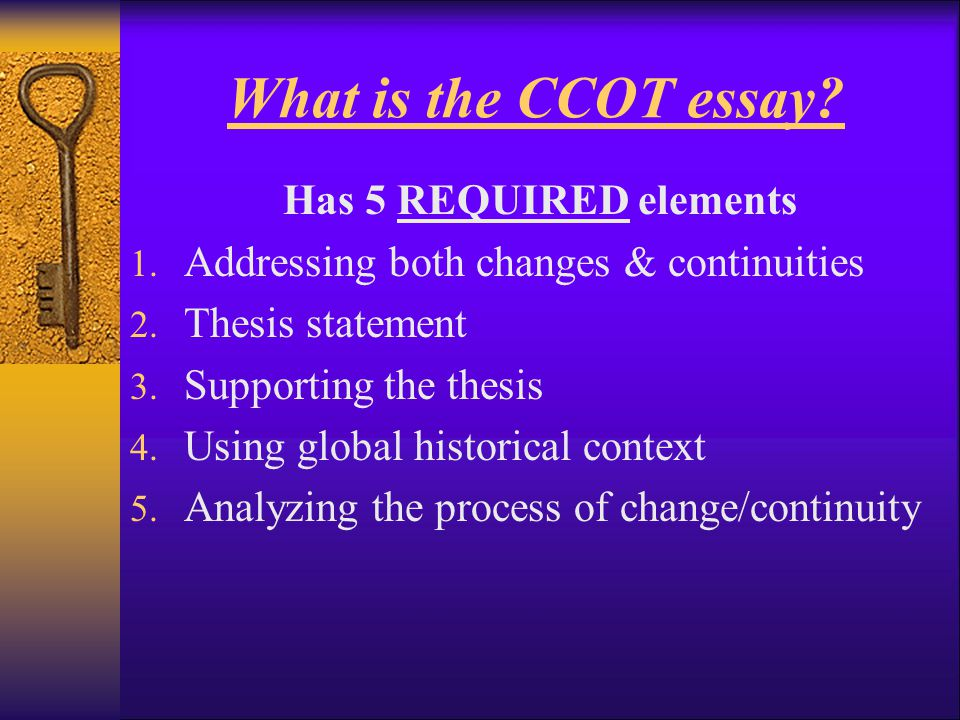 What is the CCOT essay Has 5 REQUIRED elements