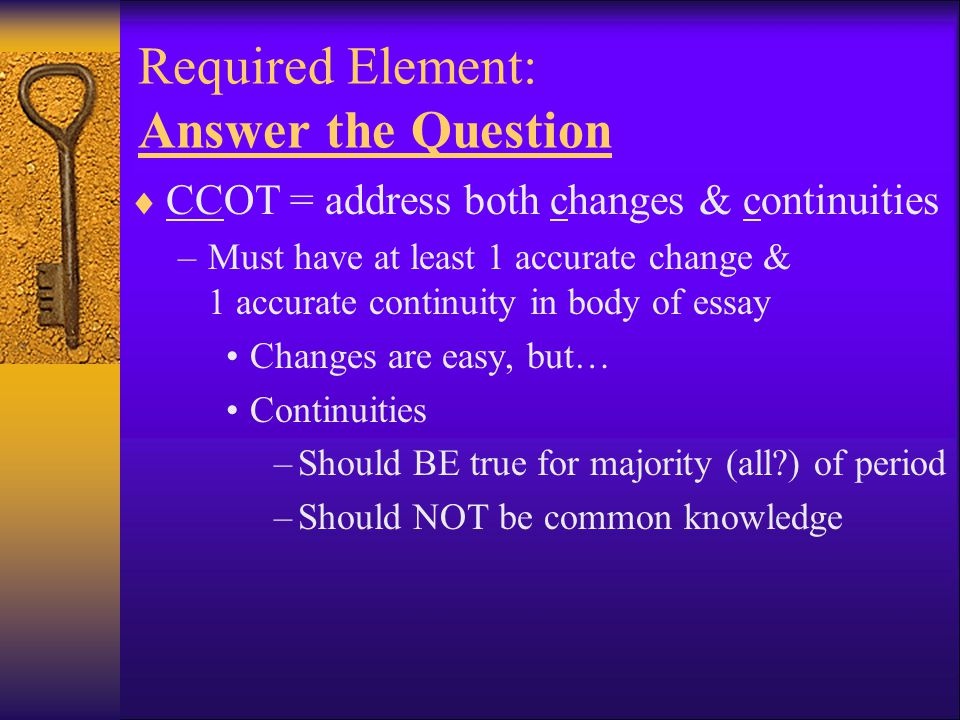 Required Element: Answer the Question
