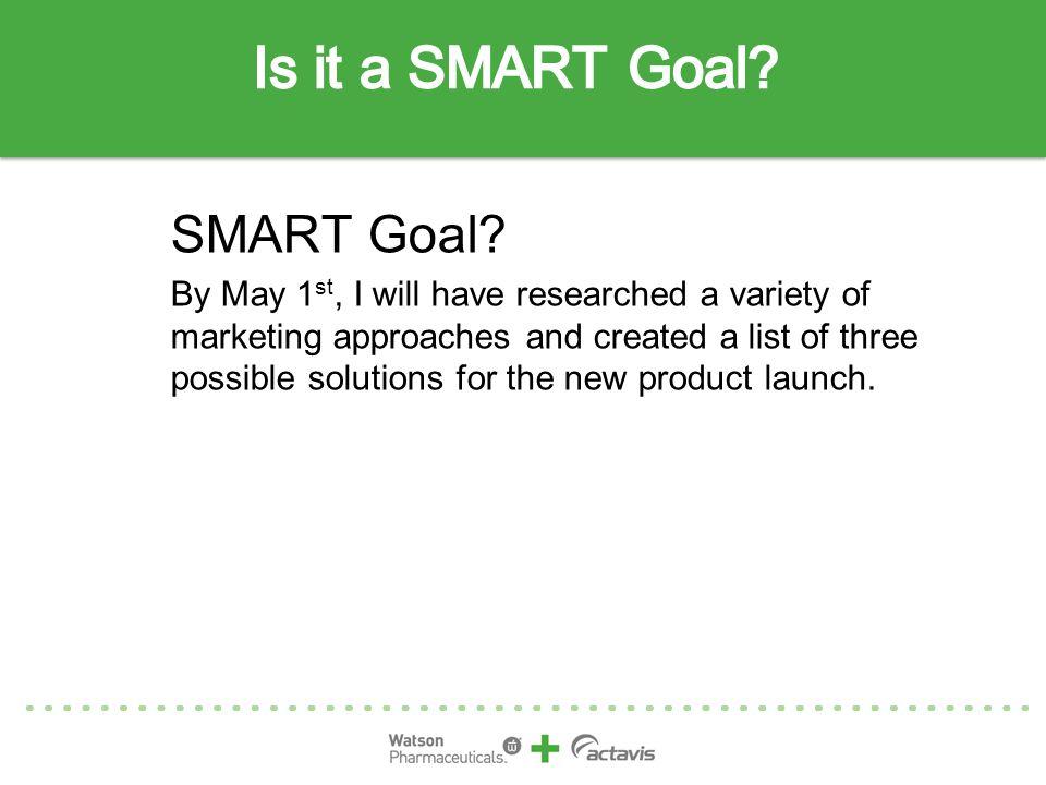Is it a SMART Goal SMART Goal