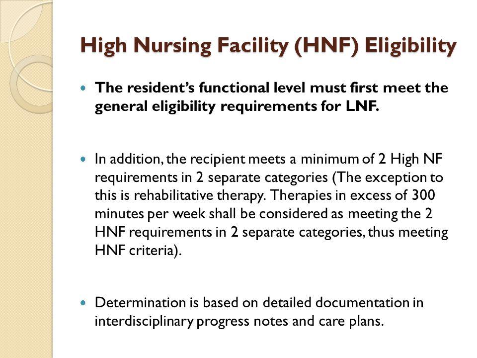 High Nursing Facility (HNF) Eligibility