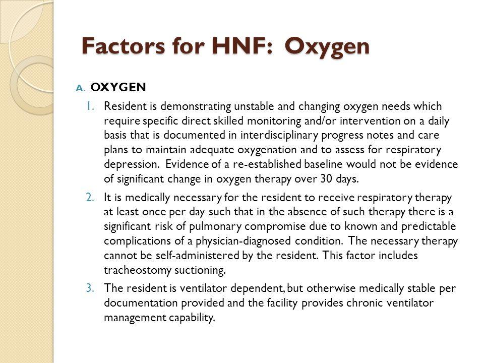 Factors for HNF: Oxygen