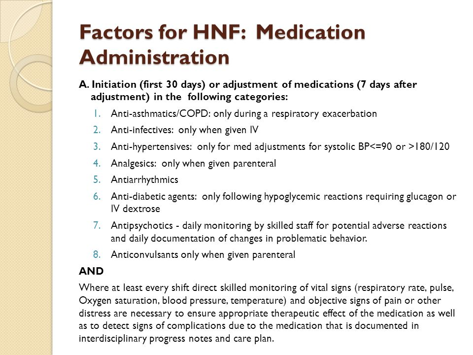 Factors for HNF: Medication Administration