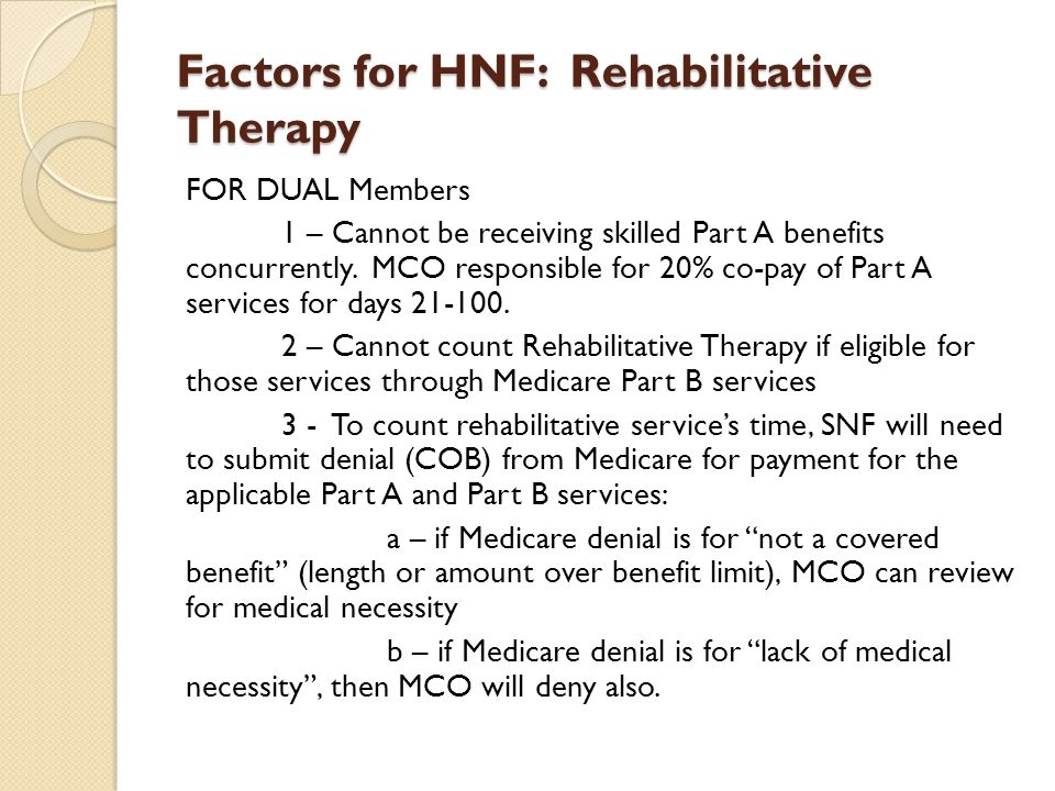 Factors for HNF: Rehabilitative Therapy