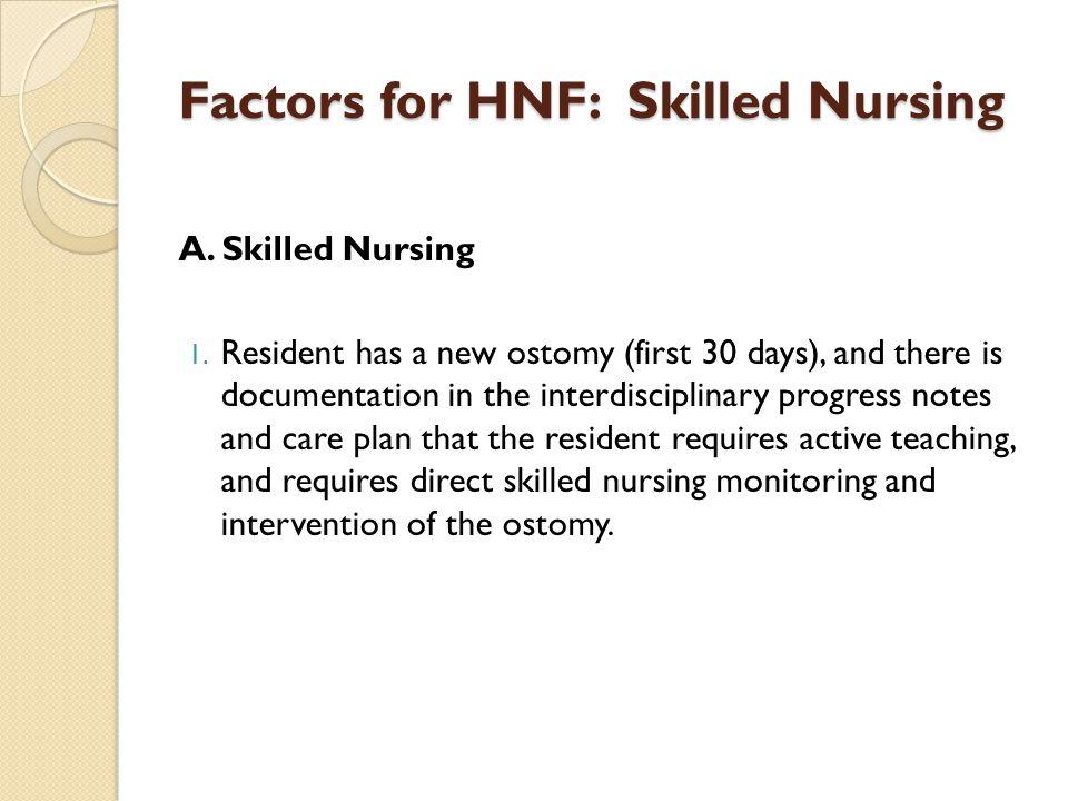 Factors for HNF: Skilled Nursing