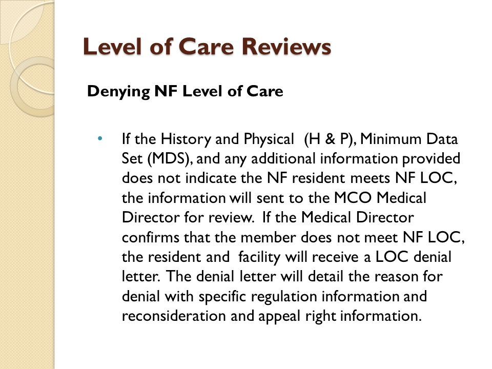 Level of Care Reviews Denying NF Level of Care