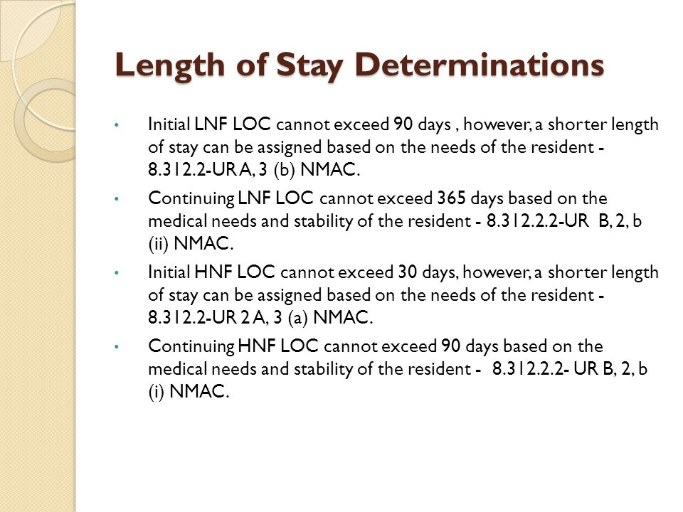 Length of Stay Determinations