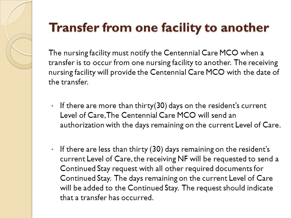 Transfer from one facility to another