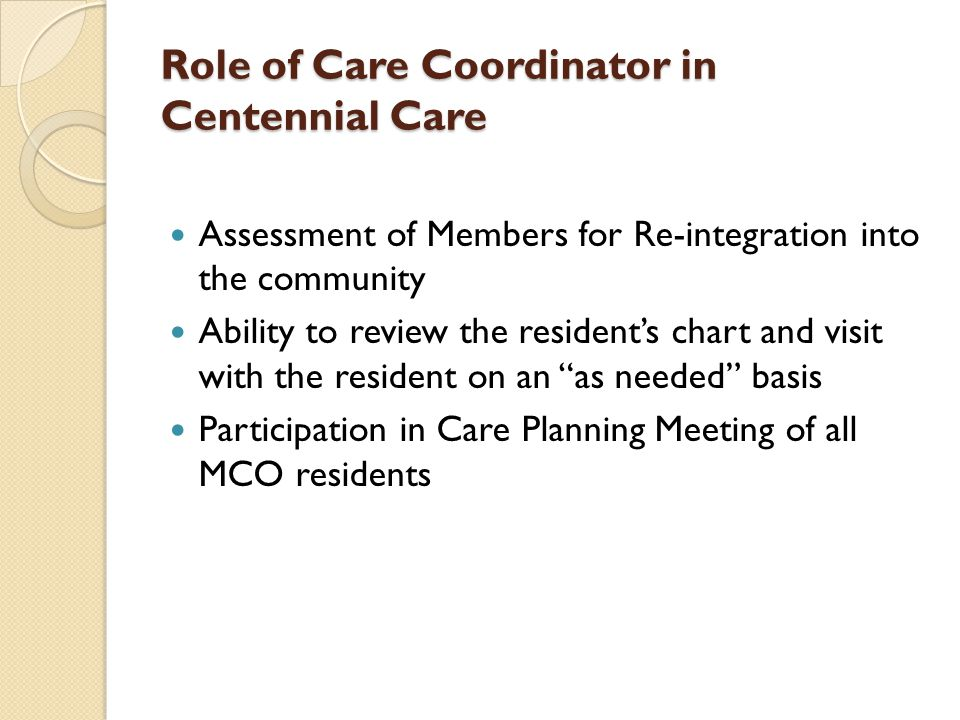 Role of Care Coordinator in Centennial Care