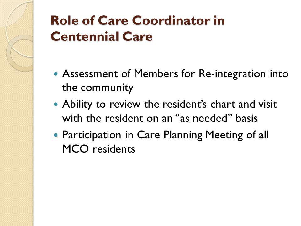 Role of Care Coordinator in Centennial Care