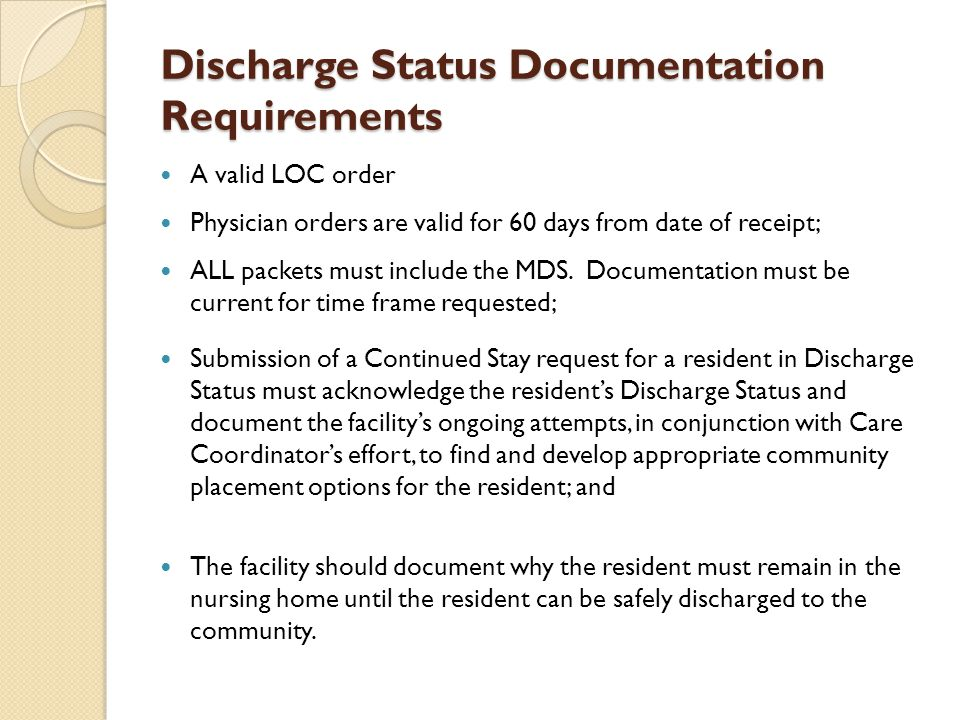 Discharge Status Documentation Requirements