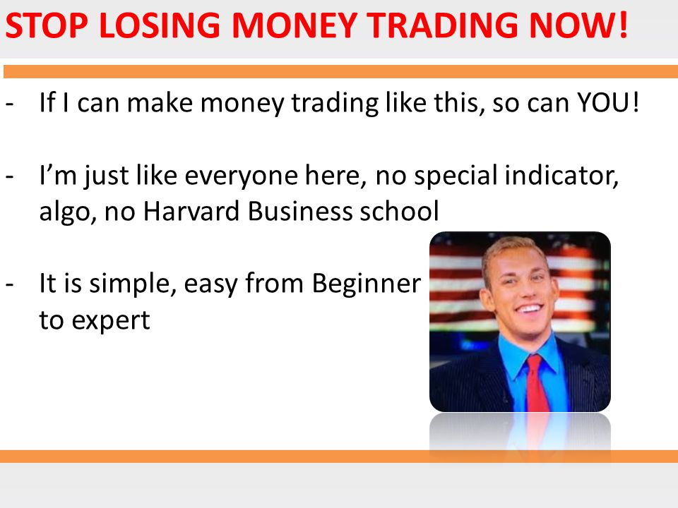 STOP LOSING MONEY TRADING NOW!
