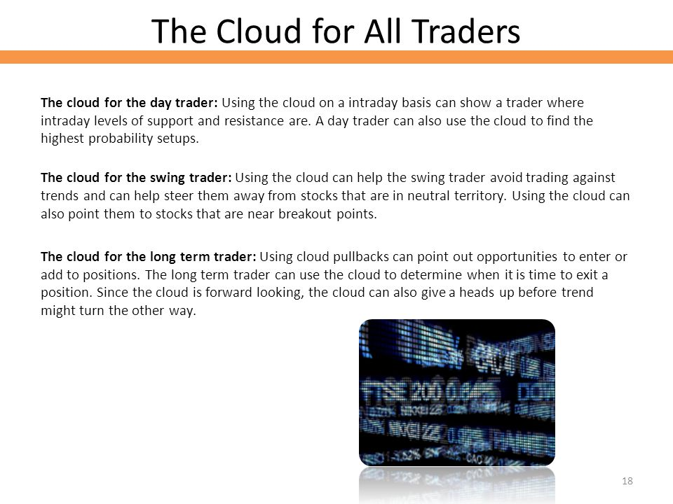 The Cloud for All Traders