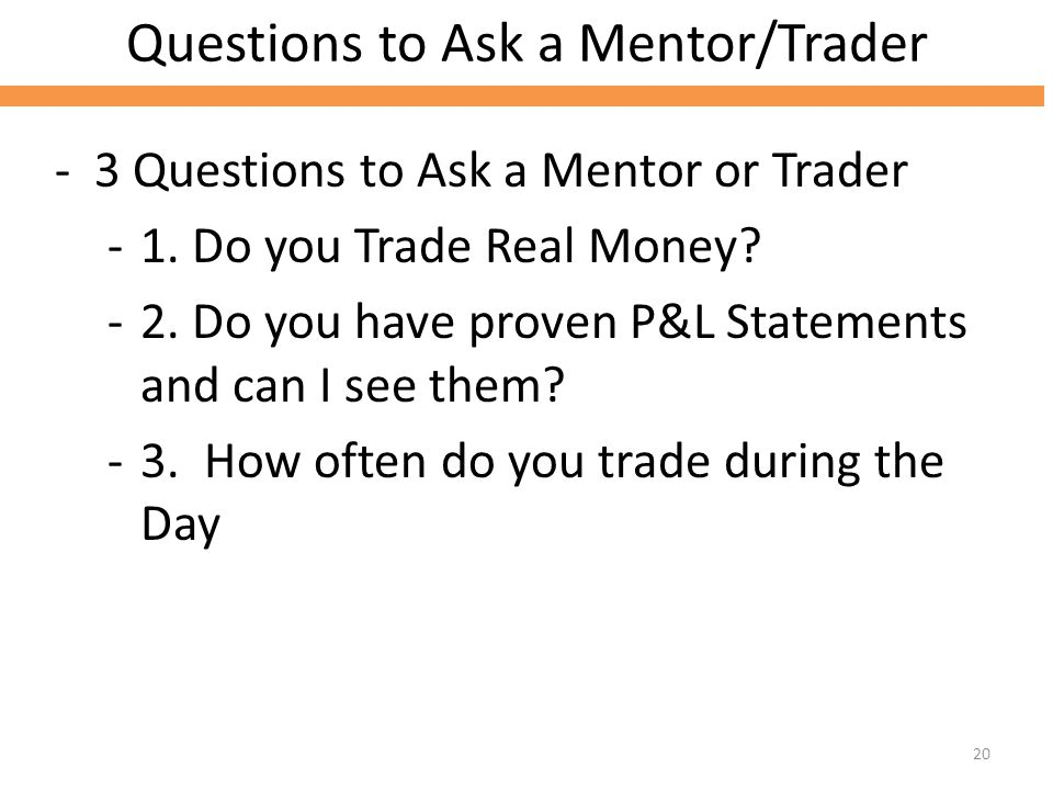 Questions to Ask a Mentor/Trader