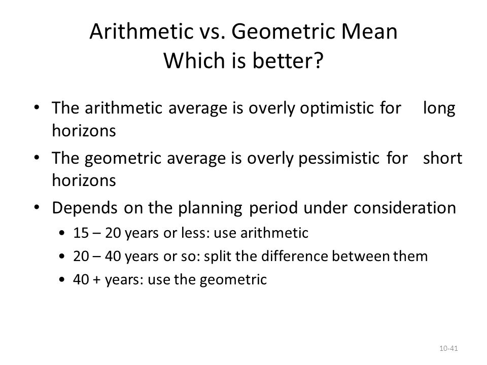 Arithmetic vs. Geometric Mean Which is better